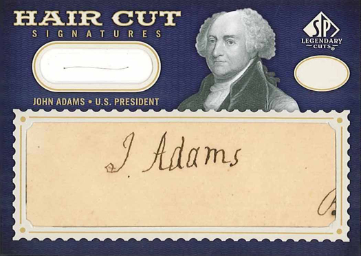 "A very rare 2009 SP Legendary Cuts John Adams ""Hair Cuts"" card featuring his signature and a strand of his actual hair"