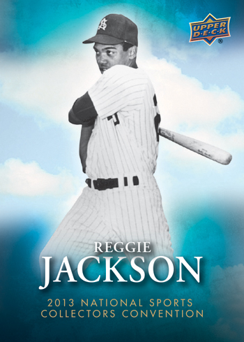2013-National-Sports-Collectors-Convention-Base-Card-Reggie-Jackson