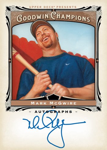 2013-Upper-Deck-Goodwin-Champions-Autograph-Cards-Mark-McGwire