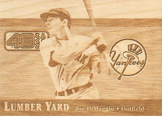 Upper-Deck-25th-Anniversary-Collector-Memories-2002-Lumberyard-Wood-Joe-DiMaggio