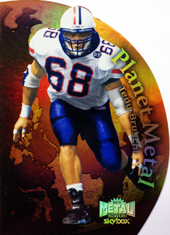 2013-Fleer-Retro-Football-Ultra-Rookie-Planet-Metal-Tedy-Bruschi