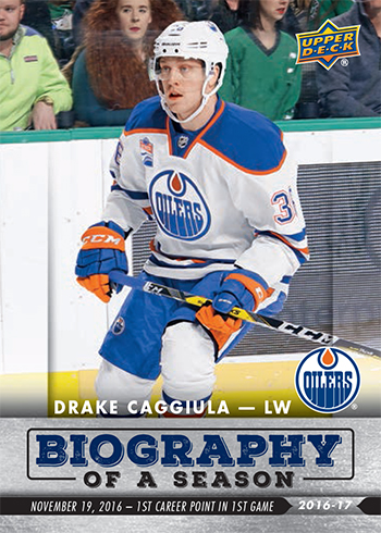 2016-17-Upper-Deck-NHL-Biography-of-a-Season-Edmonton-Oilers-Card4-Drake-Caggiula